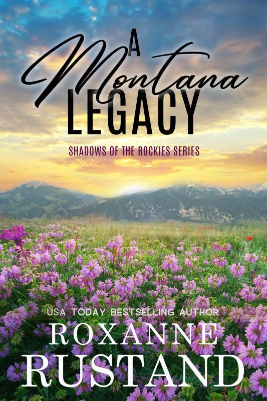 A Montana Legacy    …A clean and wholesome romance